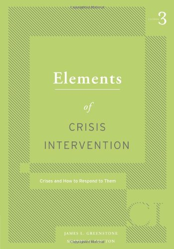 Elements of Crisis Intervention: Crisis and How to...