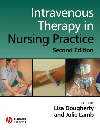 Intravenous Therapy in Nursing Practice