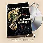The Case of the Hesitant Hostess: Perry Mason, Book 41 Hörbuch von Erle Stanley Gardner Gesprochen von: Alexander Cendese