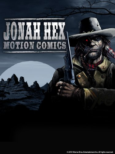 Jonah Hex Motion Comics Season 1