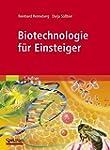 Biotechnologie f�r Einsteiger