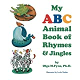 img - for My ABC Animal Book of Rhymes and Jingles book / textbook / text book