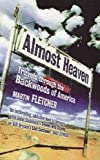 Almost Heaven: Travels Through the Backwoods of America