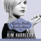 Early to Death, Early to Rise: Madison Avery, Book 2 | Kim Harrison