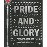 "PRIDE AND GLORY: The Art of the Rockers'  Jacketvon ""Horst A. Friedrichs"""