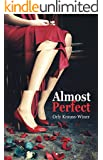 Almost Perfect: Mystery & Crime Romantic Thriller (Conspiracies & Legal Fiction, Woman Mystery)