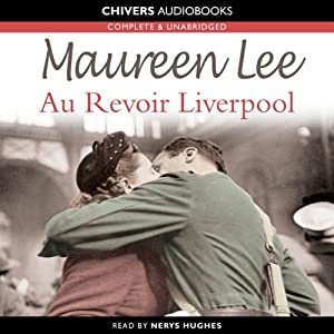 Au Revoir Liverpool | [Maureen Lee]