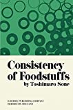 img - for Consistency of Foodstuffs book / textbook / text book