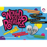 Would You Rather...? BFF: Over 300 Fiercely Fascinating Questions to Ask Your Friends ~ Justin Heimberg