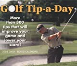 Golf Tip-a-Day 2008 Daily Boxed Calendar