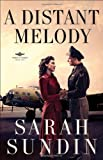 Distant Melody, A: A Novel (Wings of Glory)