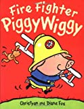 Fire Fighter Piggywiggy (1929766165) by Fox, Diane