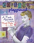 Collage Playground: A Fresh Approach...