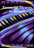 Alfred Publishing Favourite Hymns for Keyboard (Easy Keyboard Library)