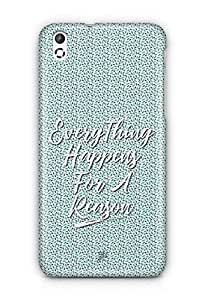 YuBingo Everything Happens For A Reason Designer Mobile Case Back Cover for HTC Desire 816