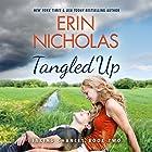 Tangled Up Hörbuch von Erin Nicholas Gesprochen von: Kate Rudd