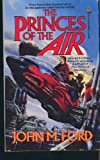 The Princes of the Air (0812509587) by Ford, John M.