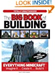 The Big Book of Building: Everything...