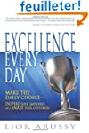 Excellence Every Day: Make the Daily...