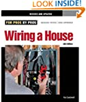 Wiring a House 4th Edition: Completel...
