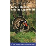 Turkey Hunting with the Legends III ~ National Wild Turkey...