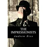 The Impressionistsvon &#34;Andrew Biss&#34;