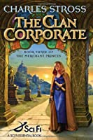 The Clan Corporate (The Merchant Princes, Book 3)