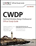 img - for CWDP Certified Wireless Design Professional Official Study Guide: Exam PW0-250 book / textbook / text book