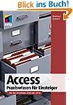 Access 2016 - Praxiswissen f�r Einste...