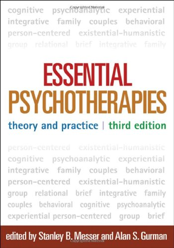 Essential Psychotherapies, Third Edition: Theory and...