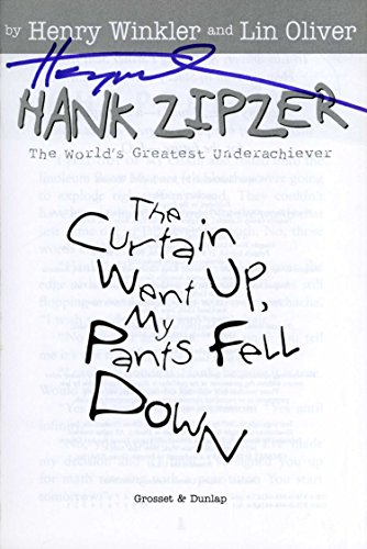 HENRY WINKLER Hand Signed Book: Hank Zipper: The Curtain Went Up, My Pants Fell Down - UACC RD#289
