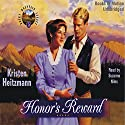 Honor's Reward: Rocky Mountain Legacy #5 Audiobook by Kristen Heitzmann Narrated by Suzanne Niles