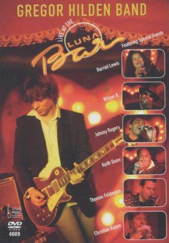 Gregor Hilden - Live at the Luna Bar [Edizione: Regno Unito]