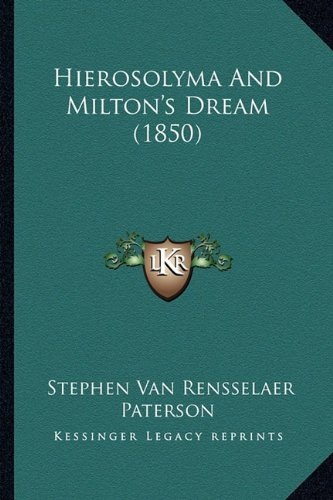 Hierosolyma and Milton's Dream (1850)