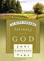 31 Days Toward Intimacy with God (31 Days Series)