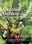 Organic Gardening: The Natural No-Dig...