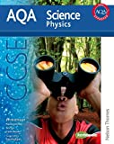 Jim Breithaupt New AQA GCSE Physics (Aqa Science Students Book)