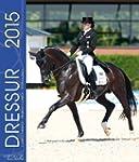 Dressur Kalender 2015: Dressur Pferde...