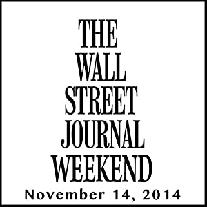 Weekend Journal 11-14-2014 Newspaper / Magazine