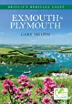 Exmouth to Plymouth: Britain's Herita...