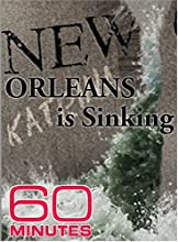 60 Minutes - New Orleans Is Sinking