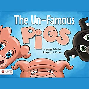 The Un-Famous Pigs Audiobook