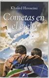 Image of Cometas en el cielo / The Kite Runner (Letras de Bolsillo) (Spanish Edition)