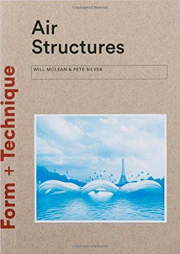 Air Structures (Form + Technique)