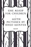 img - for The Aesop for Children : With pictures by Milo Winter book / textbook / text book