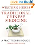 Western Herbs According to Traditiona...