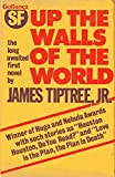 Up the Walls of the World (0575024925) by Tiptree, James