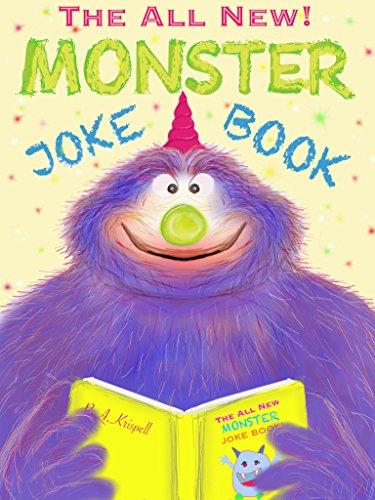 The All New Monster Joke Book: ( Fully Illustrated ) PDF