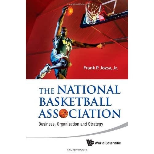 The National Basketball Association: Business Organization and Strategy