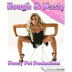 Rough & Nasty: Five Filthy Stories of Hardcore Sex, BDSM, Domination and Humiliation (English Edition)